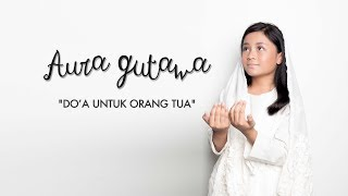 aura gutawa do a untuk orang tua