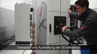 Niederspannungs-Schaltanlagen - Transport und Aufstellung der Schaltanlage
