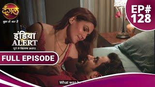 India Alert || Episode 128 || Dhokebaaz Biwi ( धोखेबाज बीवी ) || Dangal TV