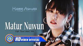 Download Mp3 Happy Asmara - Matur Nuwun
