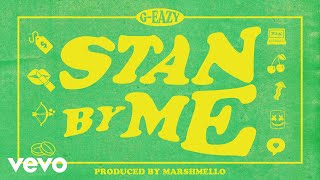 YouTube動画:G-Eazy - Stan By Me (Audio)