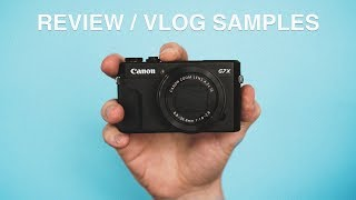 Canon G7X ii Review - Still The Best Vlogging Camera?