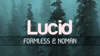 Formless & Noman - Lucid EP