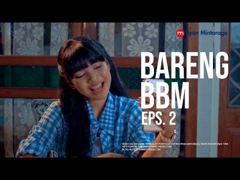 """Webseries """"BARENG BBM"""" Eps. 2: BAPAK"""