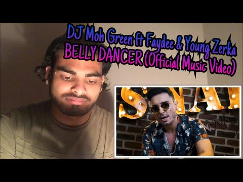 "Reacting To ""DJ Moh Green ft Faydee & Young Zerka - BELLY DNACER (Official Music Video)"" *SURPRISED*"
