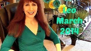 Leo March 2014 Astrology Horoscope