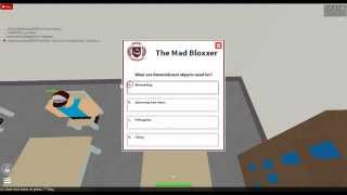 ROBLOX University Mad Bloxxer 1 Answers