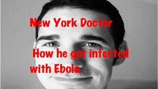 NYC physician !!! New York Doctor infected/ Tested Positive for Ebola ( Craig Spencer)