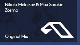 Nikola Melnikov & Max Sorokin - Zosmo