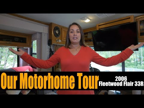 A Tour of Our Motorhome | 2006 Fleetwood Flair 33R