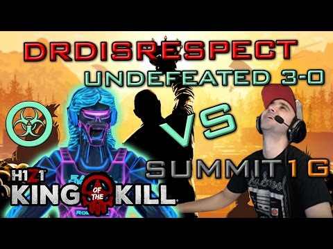 Dr DisRespect vs Summit1G Round 3 | Gameplay + Twitch Chat Replay | H1Z1:KOTK | Full Video