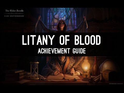 ESO Litany of Blood - Achievment Guide by Alcast