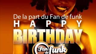 Happy birthday to you !  Funky disco funk boogie - joyeux anniversaire