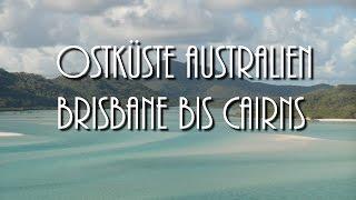 Brisbane bis Cairns - Ostküste Australien | DieSteffi