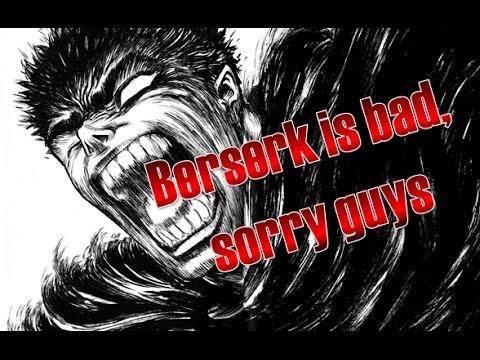 Eleven Reasons Why Berserk is Bad