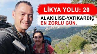 Likya Yolu Bölüm 20: Alakilise-Kırkmerdiven-Yatıkardıç Yaylası