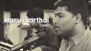 Maruvaarthai - Cover by Venkat | Enai Noki Paayum Thota | Dhanush | Gautham Vasudev Menon