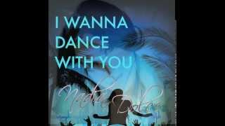 I Wanna Dance With You - Nadia Dolce (Official Audio)