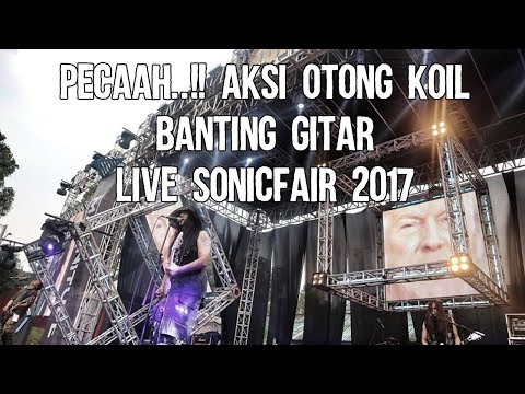 PECAAH..!! AKSI OTONG KOIL BANTING GITAR LIVE SONICFAIR 2017