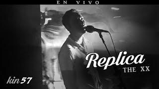 The xx - Replica [en vivo]