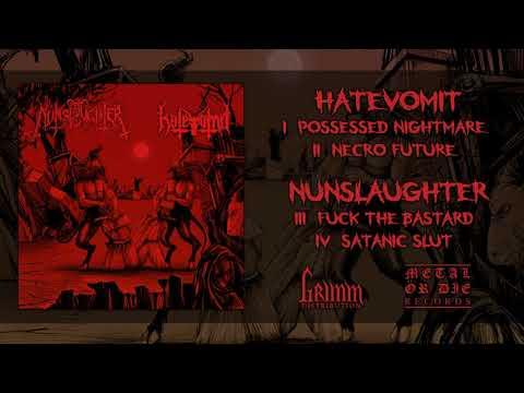 Nunslaughter / Hatevömit - Nunslaughter / Hatevömit (2019) [Full Split]