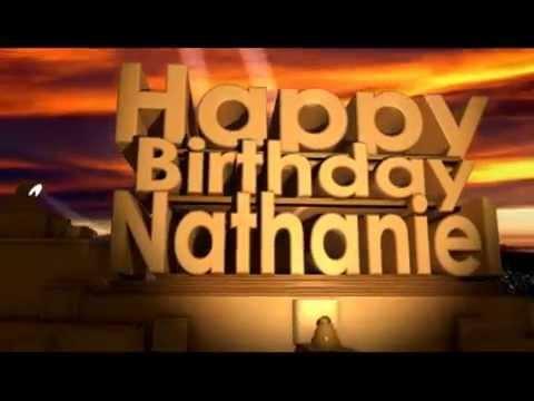 Happy Birthday Nathaniel Youtube