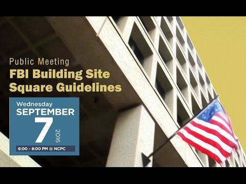September 7, 2016: Square Guidelines for the J. Edgar Hoover (FBI) building site