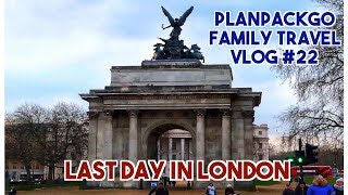 PLANPACKGO FAMILY TRAVEL VLOG #22 - Part 3: Last Day In London