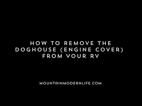 How to Remove the Doghouse (Engine Cover) from RV