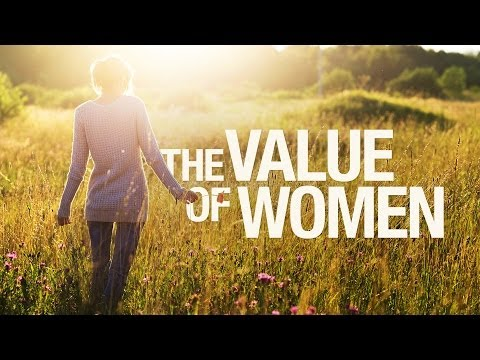 Beyond Today -- The Value of Women