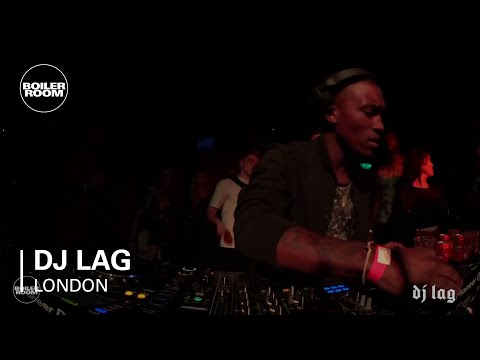 DJ Lag Boiler Room London DJ Set