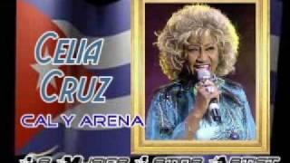 CELIA CRUZ - Cal y Arena