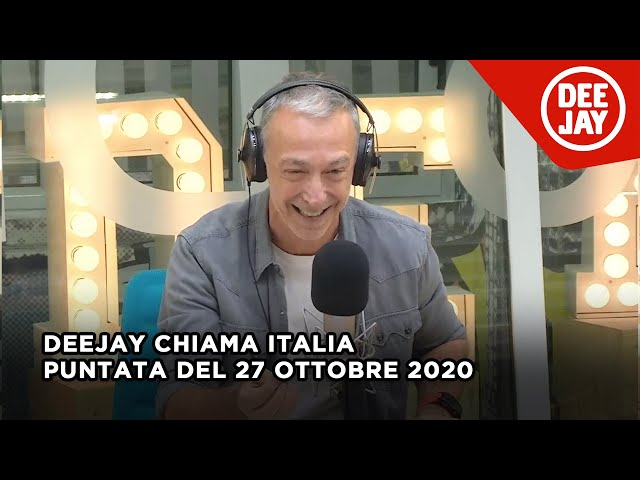 Deejay Chiama Italia - Puntata del 27 ottobre 2020