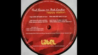Raul Rincon feat. Brok Landers - Happy Station