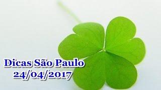 BOA SORTE GRATIDÃO Dicas Jogo do Bicho -Loteria São Paulo 24/04/2017