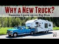 Why We Are Buying a New Truck Versus Fixing Big Blue