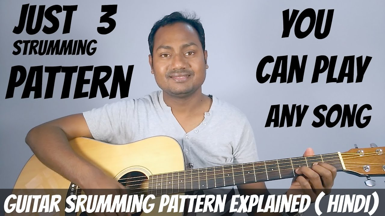 3 Strumming Pattern And You Can Play Any Song Guitar Strumming