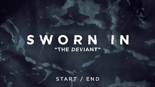 Watch Sworn In The Deviant video