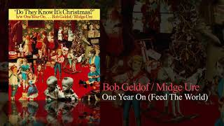 Bob Geldorf / Midge Ure - One Year On (Feed The World)
