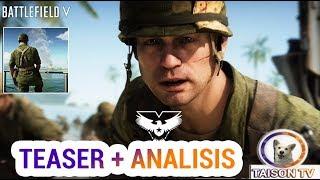 Nuevo Teaser Trailer del Pacifico + Análisis - Battlefield V