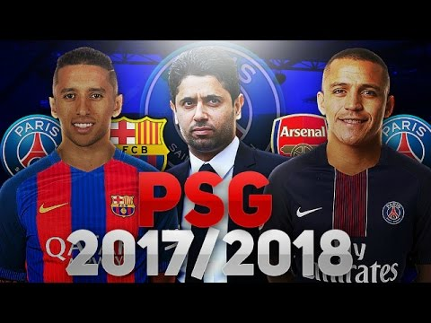 LE FUTUR PSG 2017/2018 ?! 🤔