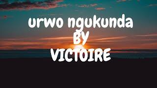 URWO NGUKUNDA BY VICTOIRE MP3