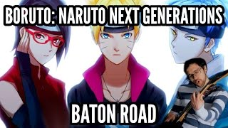 "Boruto: Naruto Next Generations Opening - ""Baton Road"" 【Guitar Cover】|| Jparecki95"