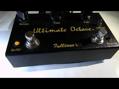 Fulltone Ultimate Octave - FUZZ (Review)