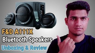 F&D A111x Bluetooth Speaker 2.1 Unboxing & Review in Hindi   Tech Gear