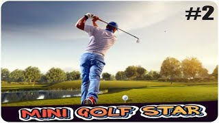 Мини Гольф от ЧАЙНИКА до ЧИТЕРА #2 / Mini Golf Star Retro Golf #2