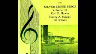Waters Ripple and Flow   1970 Silver Creek Sings
