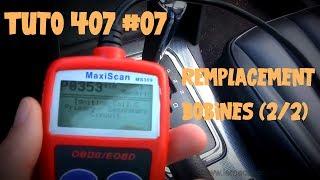 Tutoriel 407 #07 Remplacement bobines V6 essence (2 sur 2)