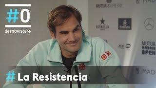 LA RESISTENCIA ESPECIAL FEDERER - Entrevista a Roger Federer | #LaResistencia 07.05.2019