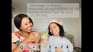 GIRL TALK:Taking dating advice from my aunt,marriage talk & STORYTIME